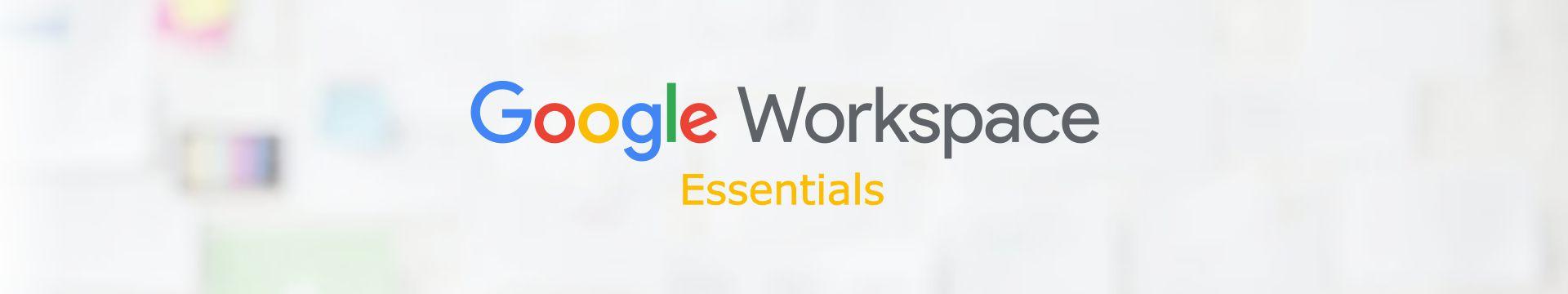 Google Workspace Essentials Peru